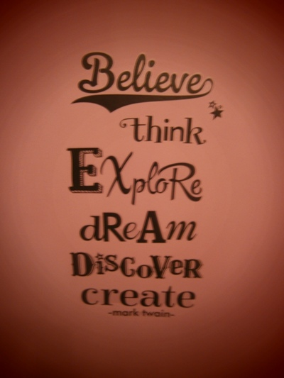 believe think explore dream discover create