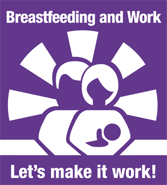 breastfeeding and work lets make it work